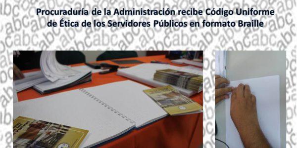 Procuraduría de la Administración, recibe Código Uniforme de Ética de los servidores públicos en formato Braille