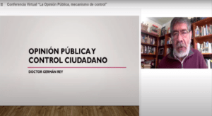 """Lee más sobre el artículo CONFERENCIA INTERNACIONAL """"OPINIÓN PÚBLICA: MECANISMO DE CONTROL"""""""
