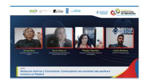Lee más sobre el artículo Panel sobre Mediación Judicial y Comunitaria: Construyendo una sociedad más pacífica e inclusiva en Panamá