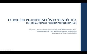 Lee más sobre el artículo Curso de Planificación Estratégica culmina con éxito